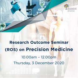 Research Outcome Seminar (ROS) on Precision Medicine